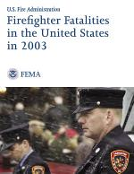 Firefighter Fatalities in the United States in 2003