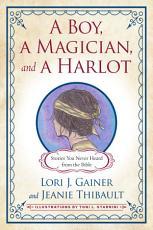 A Boy  a Magician  and a Harlot PDF