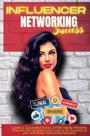 Influencer Networking Success