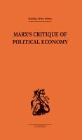 Marx s Critique of Political Economy Volume One PDF