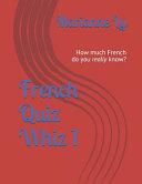 French Quiz Whiz 1