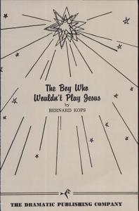 The Boy who Wouldn t Play Jesus Book