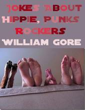 Jokes About Hippie, Punks, Rockers