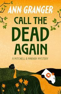 Call the Dead Again  Mitchell   Markby 11  Book