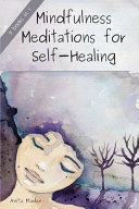 Mindfulness Meditations for Self-Healing