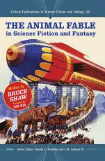 The Animal Fable in Science Fiction and Fantasy PDF
