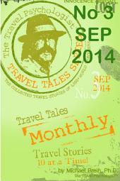 Travel Tales Monthly: No. 3 Sep 2014: Travel Tales of Collisions with People & Animals
