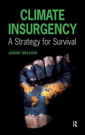Climate Insurgency: A Strategy for Survival