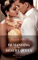 Demanding His Desert Queen  Mills   Boon Modern   Royal Brides for Desert Brothers  Book 2  PDF