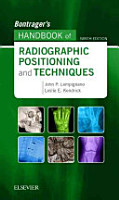 Bontrager s Handbook of Radiographic Positioning and Techniques PDF