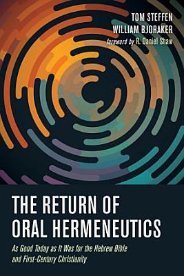 The Return of Oral Hermeneutics PDF