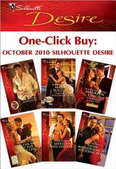 One-Click Buy: October 2010 Silhouette Desire: Ultimatum: Marriage\Taming Her Billionaire Boss\Cinderella & the CEO\For the Sake of the Secret Child\Saved by the Sheikh!\From Boardroom to Wedding Bed?