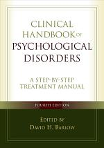 Clinical Handbook of Psychological Disorders, Fourth Edition