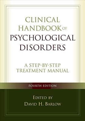 Clinical Handbook of Psychological Disorders  Fourth Edition PDF