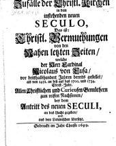 Zufälle der christlichen Kirchen in dem instehenden neuen Seculo ...