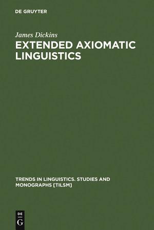 Extended Axiomatic Linguistics