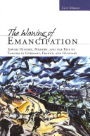 The Waning of Emancipation PDF