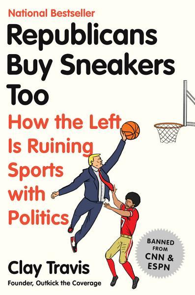 Download Republicans Buy Sneakers Too Book
