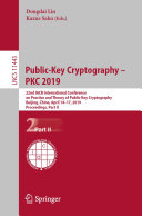 Public-Key Cryptography – PKC 2019