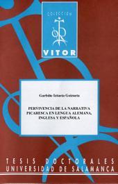 Pervivencia de la narrativa picaresca en lengua alemana, inglesa y española