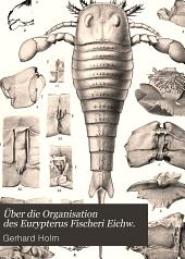 Über die Organisation des Eurypterus Fischeri Eichw