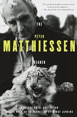 The Peter Matthiessen Reader