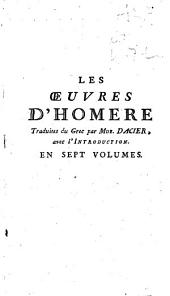 Les Oeuvres d'Homere: Volume 1