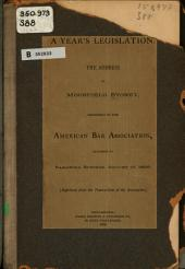 A Year's Legislation: The Address of Moorfield Storey, President of the American Bar Association Delivered at Saratoga Springs, August 19, 1896