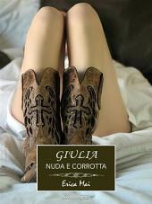 Giulia nuda e corrotta