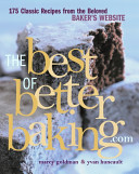 The Best of Betterbaking com   175 Classic Recipes from the Beloved Baker s Website