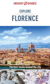 Insight Guides: Explore Florence: Edition 2