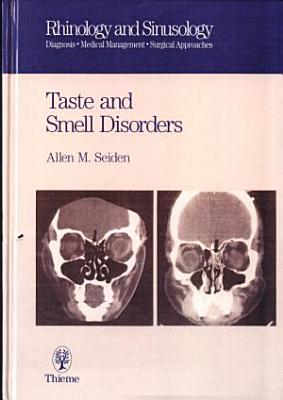 Taste and Smell Disorders
