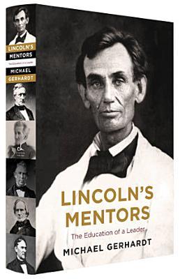 Lincoln s Mentors
