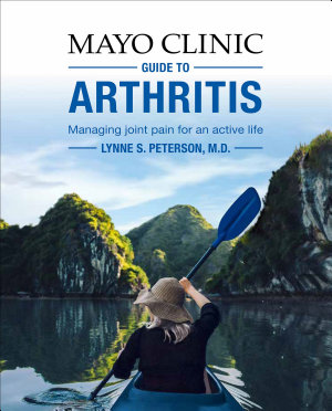 Mayo Clinic Guide to Arthritis