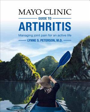 Mayo Clinic Guide to Arthritis