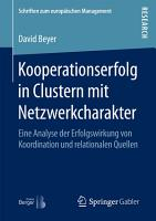 Kooperationserfolg in Clustern mit Netzwerkcharakter PDF