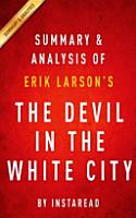 Summary   Analysis of Erik Larson s the Devil in the White City PDF