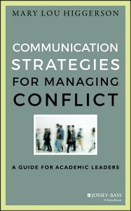 Communication Strategies for Managing Conflict Book