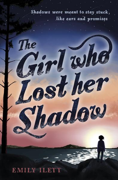Download The Girl Who Lost Her Shadow Book