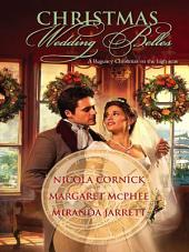 Christmas Wedding Belles: The Pirate's Kiss\A Smuggler's Tale\The Sailor's Bride