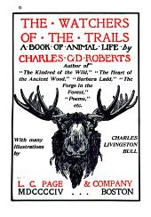 The Watchers of the Trails: A Book of Animal Life