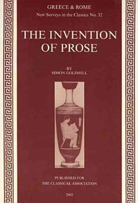 The Invention of Prose
