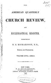 The American Quarterly Church Review and Ecclesiastical Register: Volume 17