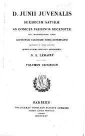 D. Junii Juvenalis Sexdecim satirae: ad codices Parisinos recensitas cum interpretatione Latina, lectionum varietate notis Rupertianis excursibus et indice absoluto, Volume 2