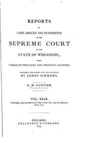 Wisconsin Reports: Cases Determined in the Supreme Court of Wisconsin, Volume 29