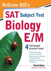 McGraw-Hill's SAT Subject Test Biology E/M, 3rd Edition: Edition 3