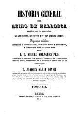Historia general del reino de Mallorca, por J. Dameto, V. Mut y G. Alemany