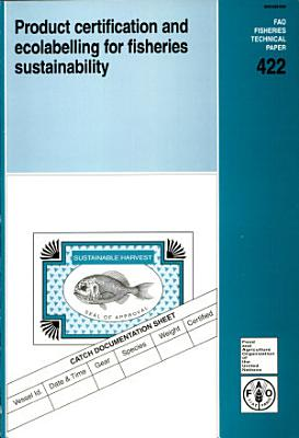 Product Certification and Ecolabelling for Fisheries Sustainability PDF