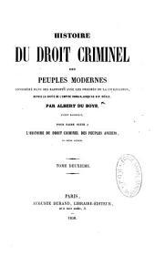 Histoire du droit criminel des peuples modernes... de la France