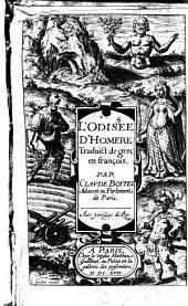 L'Odissée d'Homère. Traduict de grec en françois, par Claude Boitel,...